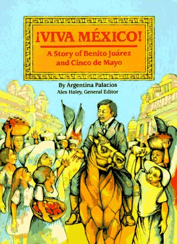 Steck-Vaughn Stories of America: Student Reader Viva Mexico , Story Book - STECK-VAUGHN