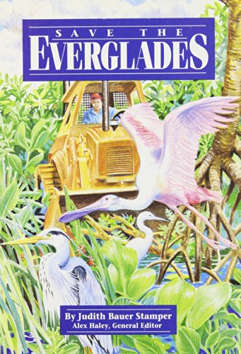 Steck-Vaughn Stories of America: Student Reader Save the Everglades , Story Book - STECK-VAUGHN