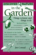 Discover Nature in the Garden: Things to Know and Things to Do