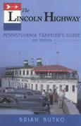Lincoln Highway: Pennsylvania Traveler's Guide: 2nd Edition