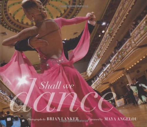 Shall We Dance? - Brian Lanker; Maya Angelou