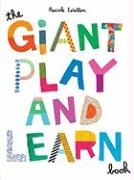 The Giant Play and Learn Book [With Stickers]