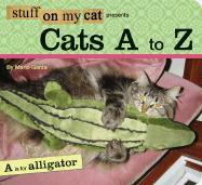 Stuff on My Cat Presents Cats A to Z