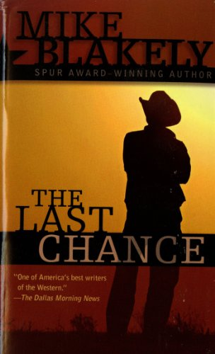 The Last Chance - Mike Blakely
