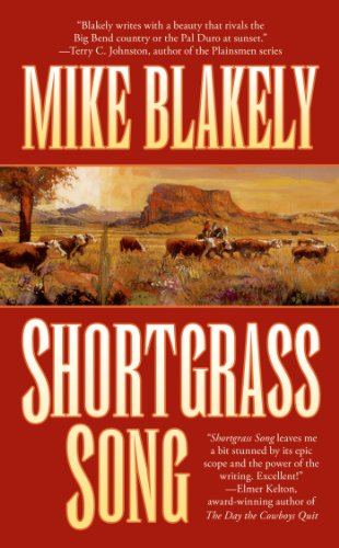 Shortgrass Song - Mike Blakely