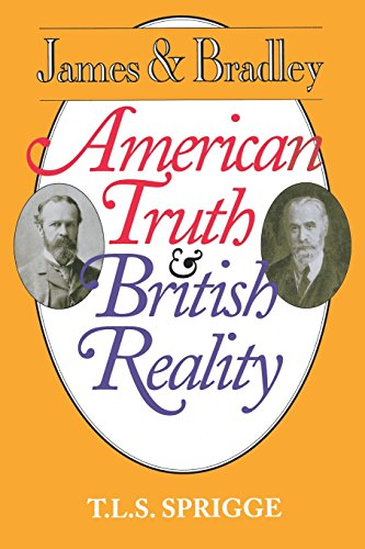 James and Bradley: American Truth and British Reality - Timothy L. S. Sprigge