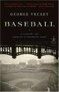 Baseball: A History of America's Favorite Game
