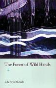 The Forest of Wild Hands
