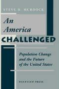 An America Challenged: Population Change and the Future of the United States
