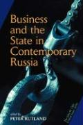 Business and State in Contemporary Russia