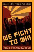 We Fight to Win: Inequality and the Politics of Youth Activism