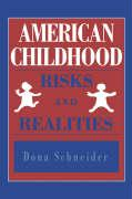 American Childhood: Risks and Realities