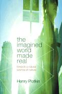 The Imagined World Made Real: Towards a Natural Science of Culture