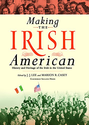 Making the Irish American: History and Heritage of the Irish in the United States - J.J. Lee; Marion Casey