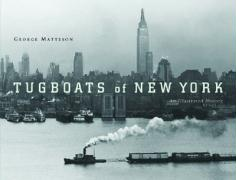 Tugboats of New York: An Illustrated History