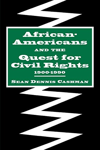 African-Americans  &  the Quest for Civil Rights, 1900-1990 - Sean Dennis Cashman