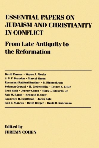 Essential Papers on Judaism and Christianity in Conflict (Essential Papers on Jewish Studies) - Jeremy Cohen