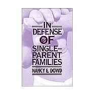 In Defense of Single-Parent Families