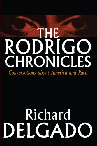 The Rodrigo Chronicles: Conversations About America and Race - Richard Delgado