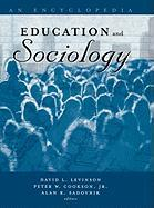 Education and Sociology: An Encyclopedia