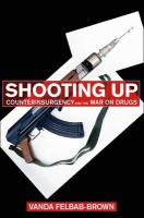 Shooting Up: Counterinsurgency and the War on Drugs