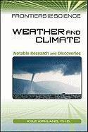 Weather and Climate: Notable Research and Discoveries