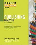 Career Opportunities in the Publishing Industry, Second Edition (Career Opportunities)