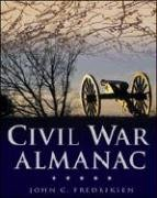 Civil War Almanac (Almanacs of American Wars) - John C. Fredriksen