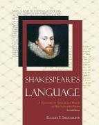 Shakespeare's Language: A Glossary of Unfamiliar Words in His Plays and Poems