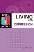 Living with Depression (Teen's Guides)