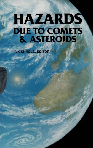 Hazards Due to Comets and Asteroids (Space Science Series) - T. Gehrels
