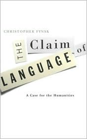 Claim of Language: A Case for the Humanities