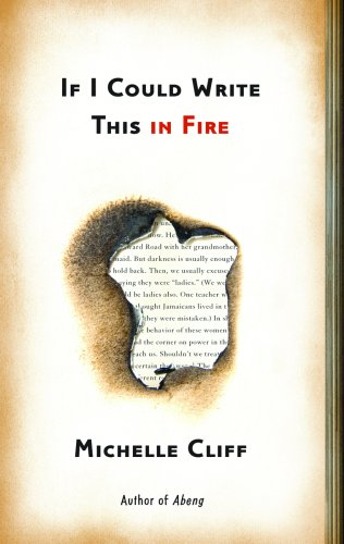 If I Could Write This in Fire - Michelle Cliff