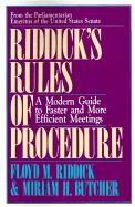 Riddick's Rules of Procedure: A Modern Guide to Faster and More Efficient Meetings