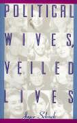 Political Wives, Veiled Lives