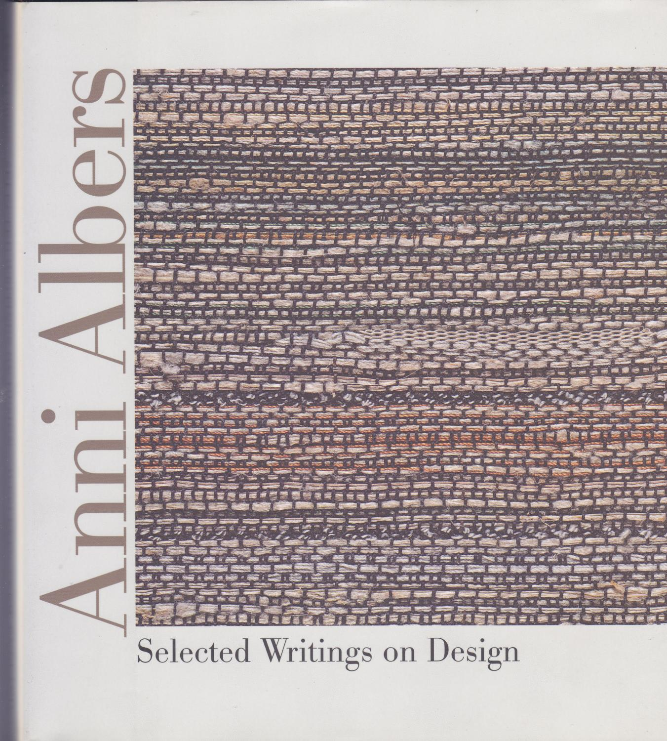 Selected Writings on Design - Anni Albers