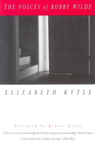 The Voices of Robby Wilde - Elizabeth Kytle