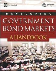 Developing Government Bond Markets: A Handbook