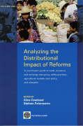 Analyzing the Distributional Impact of Reforms: A Practitioner's Guide to Trade, Monetary and Exchange Rate Policy, Utility Provision, Agricultural Ma