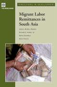 Migrant Labor Remittances in South Asia