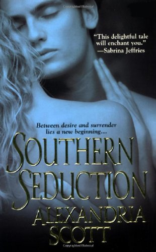 Southern Seduction (Zebra Historical Romance) - Alexandria Scott; Brenda Jernigan