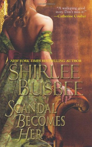 Scandal Becomes Her - Shirlee Busbee