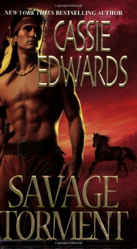 Savage Torment - Cassie Edwards