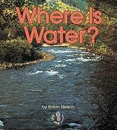 Where Is Water?
