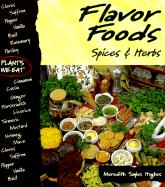 Flavor Foods: Spices & Herbs