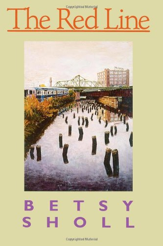 The Red Line (Pitt Poetry Series) - Betsy Sholl