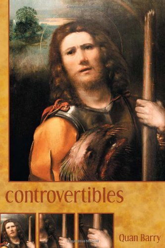 Controvertibles (Pitt Poetry Series) - Quan Barry