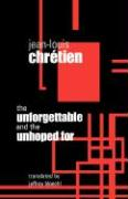 Unforgettable and the Unhoped for