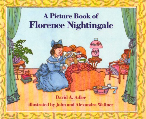 A Picture Book of Florence Nightingale - David A. Adler