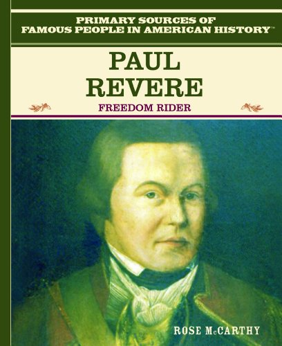 Paul Revere (Primary Sources of Famous People in American History) - McCarthy, Rose; Macarthy, Rose